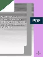 Memoria de Los Trabajos Realizados en El Marco Del Fondo de Transversalización de Género