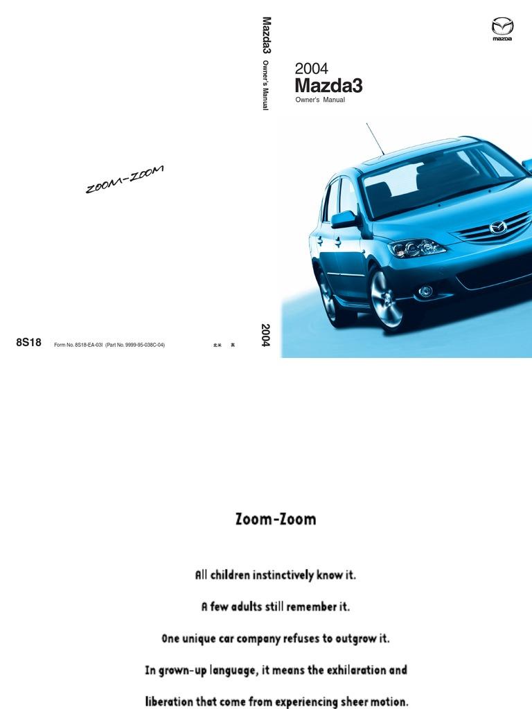 Mazda 3 Owners Manual: Limitations to SRS Air Bag