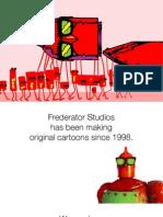 Frederator Presentation THE HUB 2010