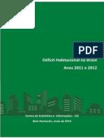 Pesquisa Deficit Habitacional 2011 - 2012 - FJP