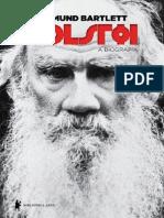 Tolstói - A Biografia - Rosamund Bartlett