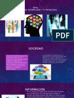 La Sociedad, Informacion y La Tecnologia1
