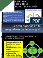 Planeación Por Competencias en La Asignatura de Tecnologias