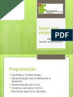 Apresentação do Curso de Auxiliar Administrativo do IFPE