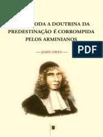 Como Toda a Doutrina da Predestinação é Corrompida Pelos Arminianos, por John Owen.pdf
