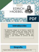 Friedrich froebel.ppt