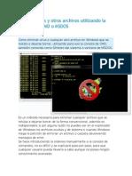 Eliminar Virus y Otros Archivos Utilizando La Consola de CMD o MSDOS