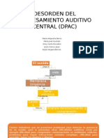 Desorden Del Procesamiento Auditivo Central (Dpac)