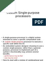 Custom Single-purpose Processors