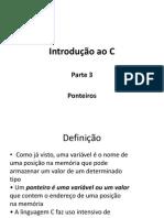 Introdução Ao C (Partes 3 e 4)
