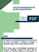 ASSISTÊNCIA DE ENFERMAGEM NO TRAUMA MULTISSISTÊMICO