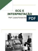 ECG E INTERPRETAÇÃO