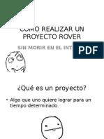 Como realizar un proyecto rover