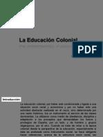 laeducacincolonial-100626174154-phpapp01