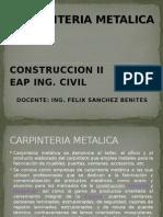 Clase 9 Construccion II - Carpinteria Metalica