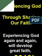 02-06-2010 Experiencing God Through Sharing Our Faith