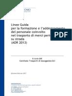 2013 03 Linea Guida Assogastecnici Sull'Adr 2013
