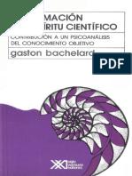 Gaston Bachelard «La Formacion Del Espiritu Cientifico»