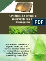 Criterios Para Estudo Do Evangelho