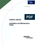 Call Pilot 100-150 Installation and Maintenance GuideCall Pilot 100-150 Installation and Maintenance Guide