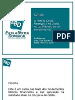 EBD - Finanças E Fé Cristã - Un 1 Familia 1