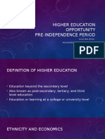 Higher Education Opportunity Pre-Indepence
