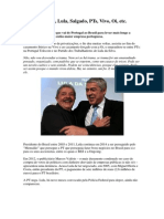 Sócrates, Lula, Salgado, PT, Vivo, Oi, Etc