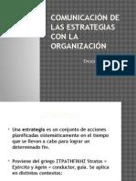 Comunicación de las estrategias con la Organización