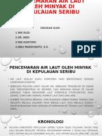 Pencemaran Air Laut oleh Minyak di Kepulauan Seribu.ppt