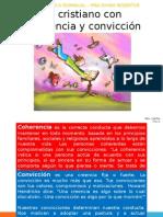 Un Cristiano Con Coherencia y Convicción