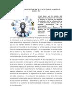 MISIÓN DEL EDUCADOR ACTUAL ANTE EL RETO QUE LE PLANTEA EL USO DE TIC