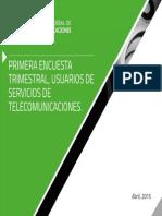 Encuesta trimestral Uso de Telecomunicaciones