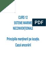 2_CURS_12_Mentinerea Pe Locatie. Cazul Ancorarii [Compatibility Mode]