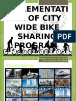 Implementation of City Wide Bike sharing Program