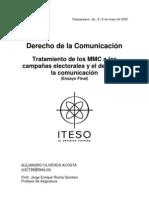 tratamiento de los mmc a las campañas electorales y el derecho a la comunicación 2006 - lcc. alejandro oliveros acosta - iteso