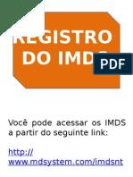 Registro - Cadastro de IMDS