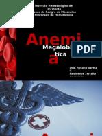 Anemia Megaloblastica 1