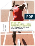 Achieving Excelflence in High Performance Sport Experiences and Skills Behind the Medals