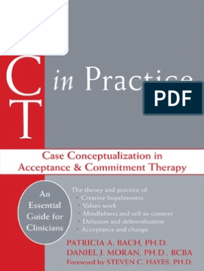 ACT in Practice Case Conceptualization in Acceptance and Commitment