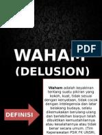 WAHAM (Delusion)