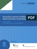Escuchar y pensar la Música. Bases teóricas y metodológicas Favio Shifres María Inés Burcet (coordinadores)