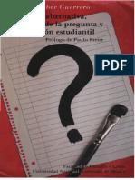 Educación Alternativa, Pedagogía de La Pregunta y Participación Estudiantil – Miguel Escobar Guerrero.
