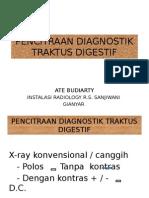 Pencitraan Diagnostik Traktus Digestif Atas