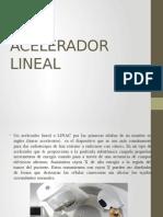 acelerador lineal