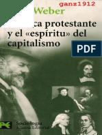 WEBER, MAX - La Ética Protestante y El Espíritu Del Capitalismo (Ed. Alianza) [Por Ganz1912]