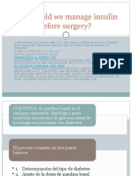 How Should We Manage Insulin Therapy Before Surgery
