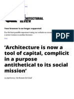 'Architecture is Now a Tool of Capital, Complicit in a Purpose Antithetical to Its Social Mission'