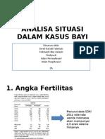 Analisa Situasi Dalam Kasus Bayi