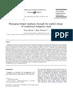 Managing Budget Emphasis Through the Explicit Design of Conditional Budgetary Slack