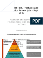 Overview of Secondary Fracture Prevention and Falls services